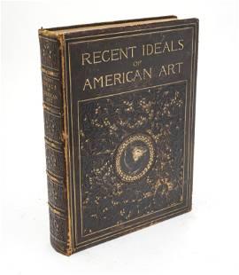G.W. SHELDON 'RECENT IDEALS OF AMERICAN ART' BOOK