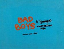 HARING, Keith (1958-1990) - Bad Boys. Amsterdam: