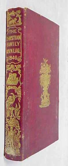 12: THE CHRISTIAN FAMILY ANNUAL 1846 RED LEATHER BOOK W