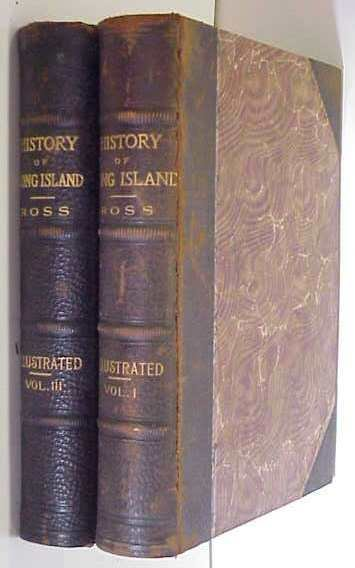 "18A: 2 VOLUMES ""HISTORY OF LONG ISLAND"" (VOL I & III),"