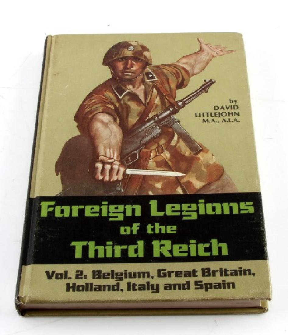 FOREIGN LEGIONS OF THE THIRD REICH FIRST EDITION
