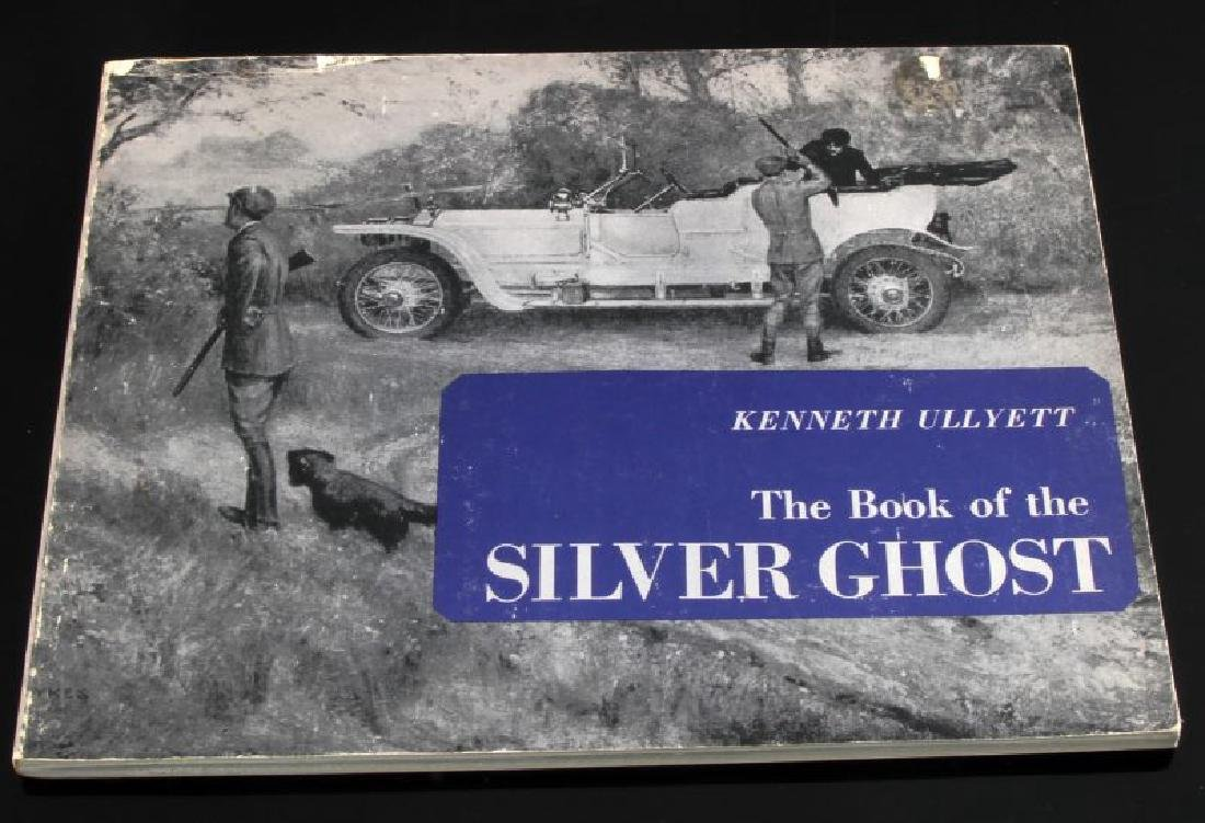 THE BOOK OF THE SILVER GHOST KENNETH ULLYETT