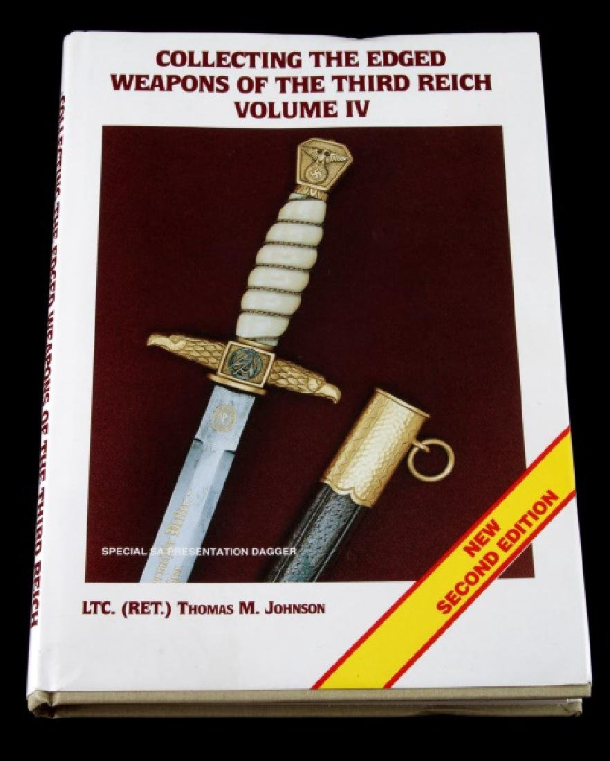 COLLECTING THE EDGED WEAPONS THIRD REICH VOLUME 4