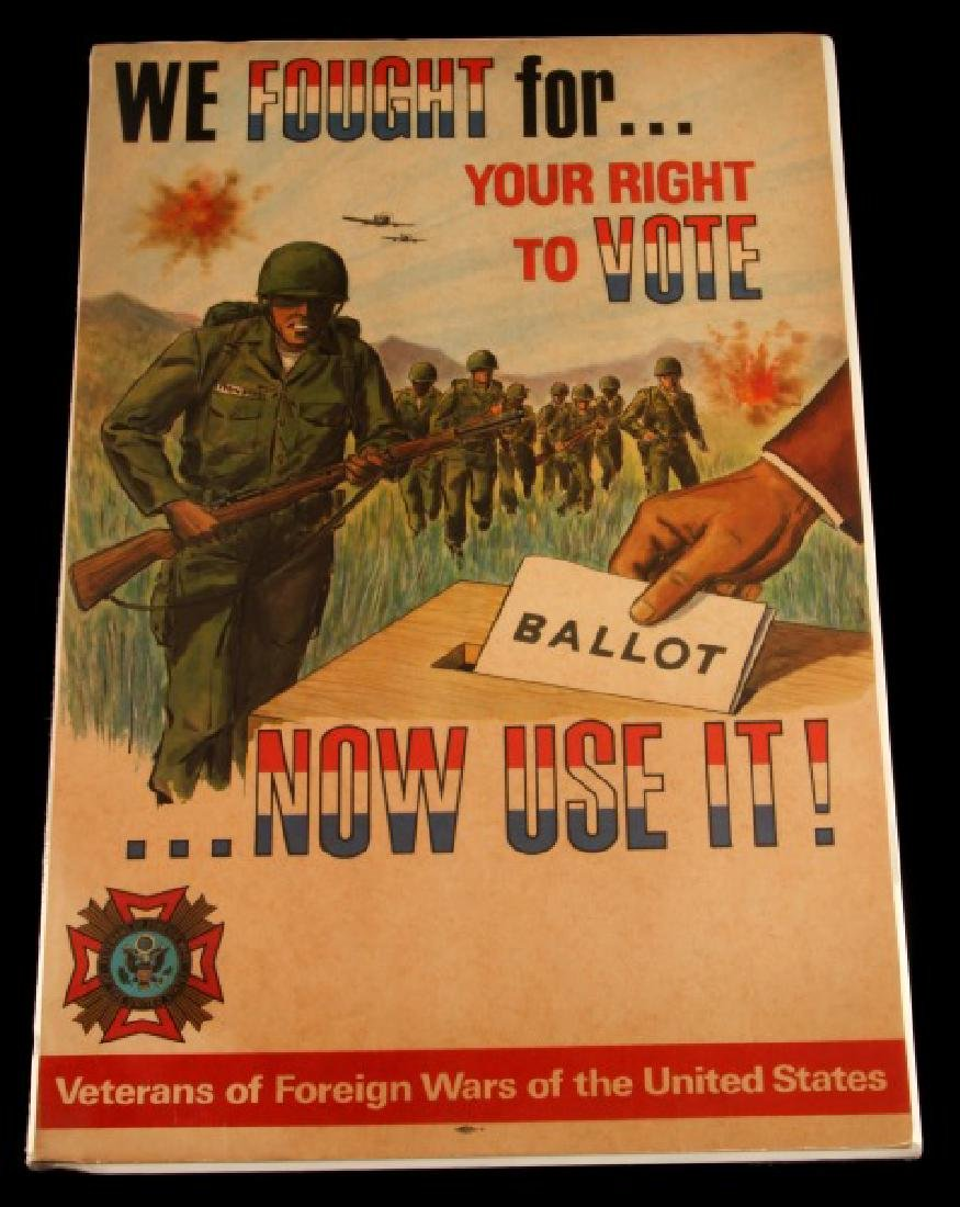 WE FOUGHT FOR YOUR RIGHT VOTE PROPAGANDA POSTER