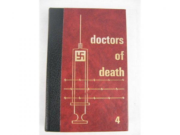 WWII DOCTORS OF DEATH PHILLIP AZIZ HOLOCAUST BOOKS