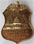 RONALD REAGAN & BUSH INAUGURATION POLICE BADGE DC