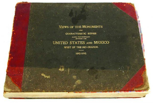 1892 SURVEY OF THE US & MEXICO MONUMENT PIC ALBUM