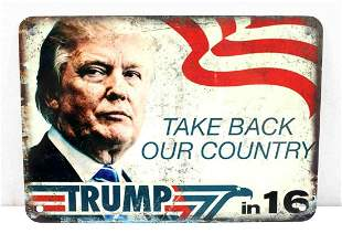 DONALD TRUMP TAKE OUR COUNTRY BACK METAL SIGN