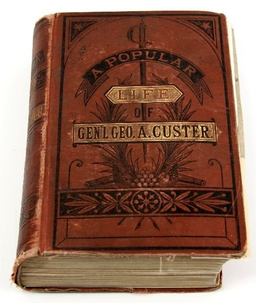 FIRST EDITION 1876 LIFE OF GENERAL GEORGE A CUSTER