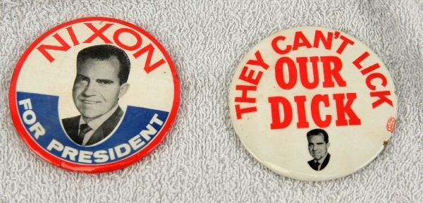 POLITICAL BUTTON LOT THEY CANT LICK OUR DICK - 2