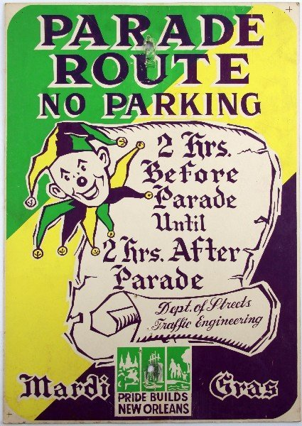GROUP OF VINTAGE MARDI GRAS PARADE ROUTE SIGNS - 2