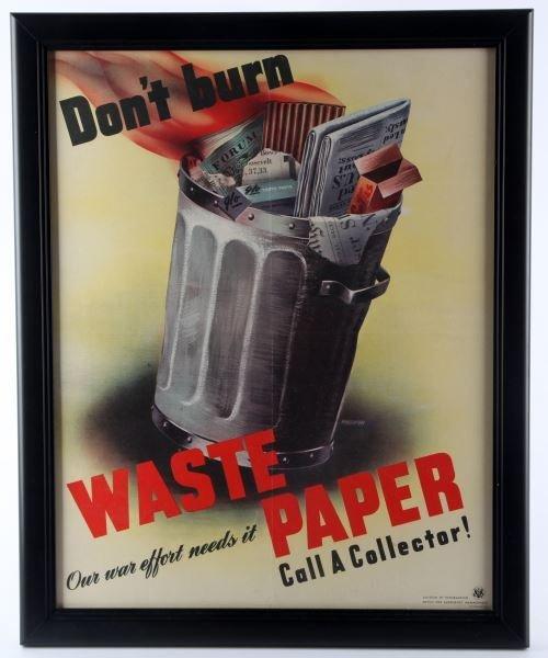 "ORIGINAL WWII ""DON'T BURN WASTE PAPER"" POSTER"
