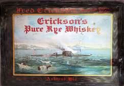 FRED ERICKSON'S PURE RYE WHISKEY TIN LITHO SIGN AD