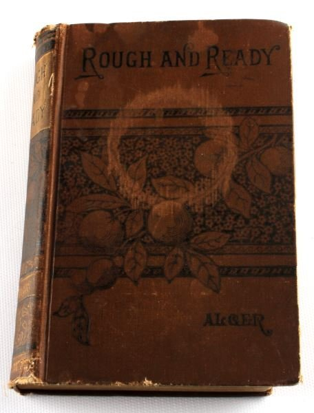 1880S ROUGH AND READY BY HORATIO ALGER