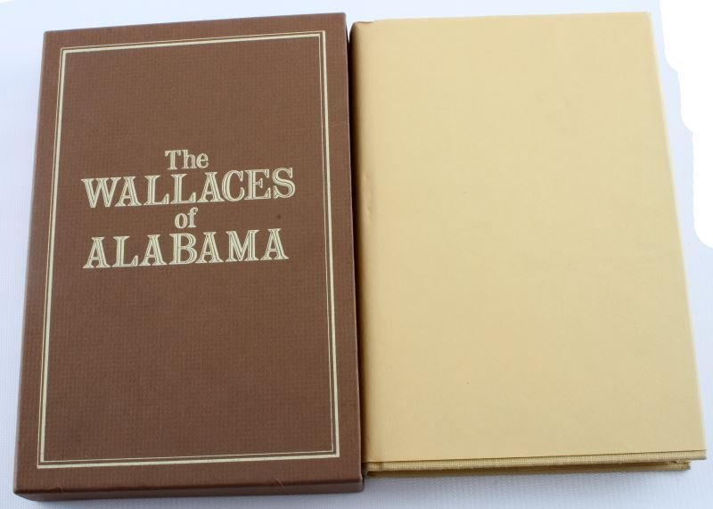 SIGNED THE WALLACES OF ALABAMA  70/500 1ST EDITION