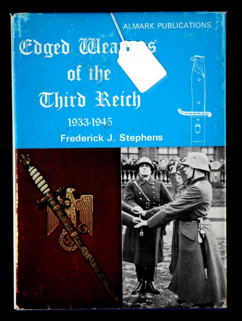 WWII GERMAN EDGED WEAPONS OG THE THIRD REICH BOOK
