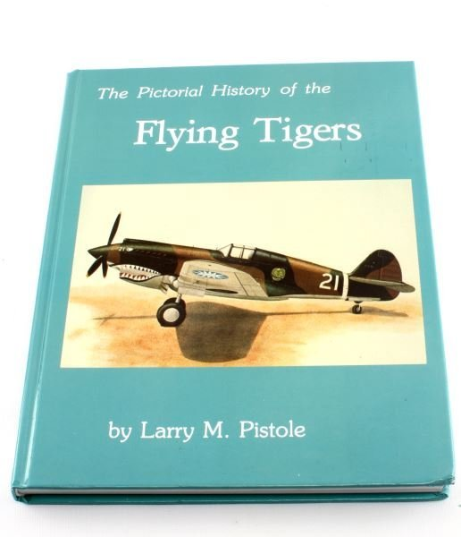 SIGNED PICTORIAL HISTORY OF FLYING TIGERS PISTOLE