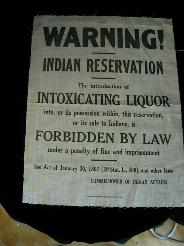 19: ANTIQUE INDIAN RESERVATION INTOXICATING LIQUOR SIGN