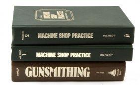 Machine Shop Practice I & Ii & Gunsmithing Dunlap