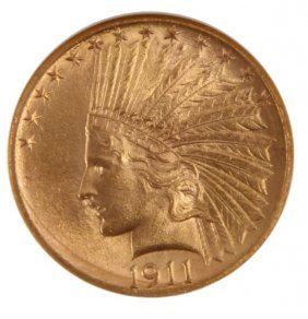 1911 $10 Gold Eagle Indian Coin Ngc Ms63 Cac