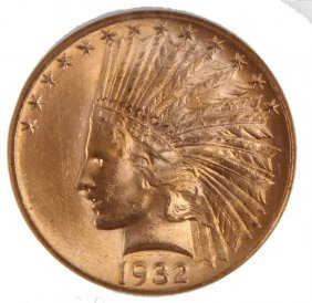 1932 Gold $10 Indian Eagle Coin Ms-63 Coin