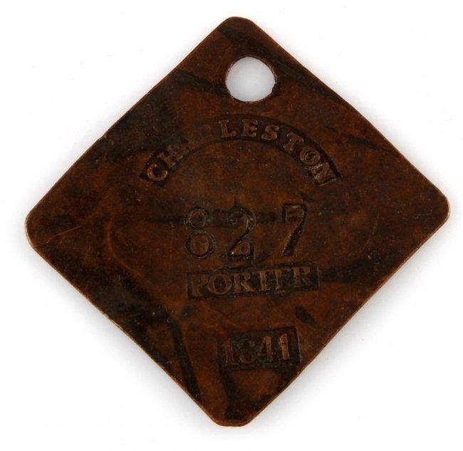 CHARLESTON S.C PORTER 1841 EXCAVATED SLAVE TAG