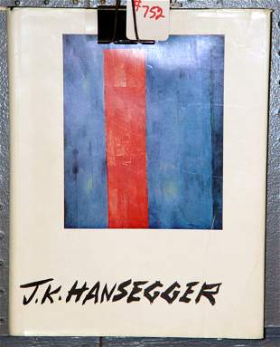 BOOK J.K. HANSEGGER BY MARTICA SAWIN. 1962. PUBL
