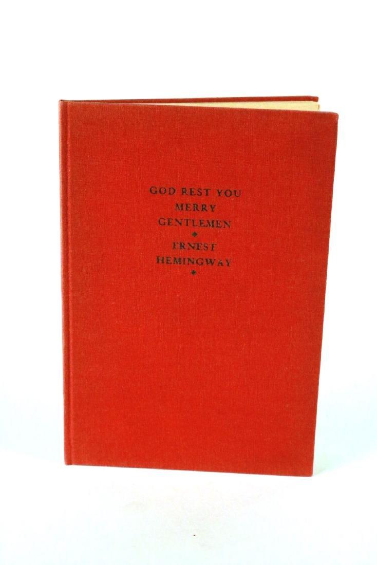 """God Rest You Merry Gentlemen"" Ernest Hemingway"
