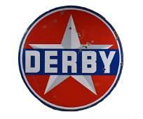 Vintage Derby Gasoline Porcelain 2 Sided Sign