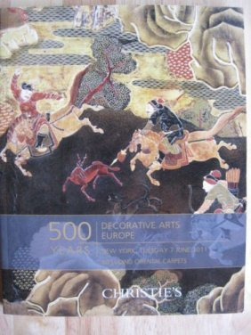 Christie 500 Years Decorative Arts Europe Oriental 2011