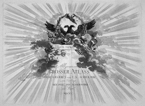 15: Schraembl, Franz Anton: Allgemeiner grosser Atlass.