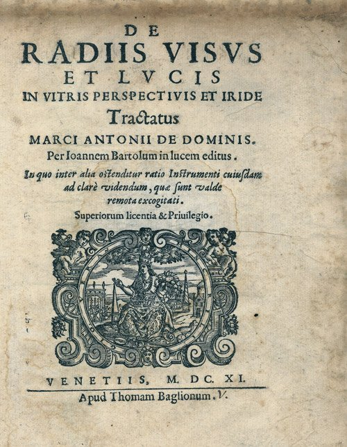 1055: Dominis, Marco Antonio de: De radiis visus et luc