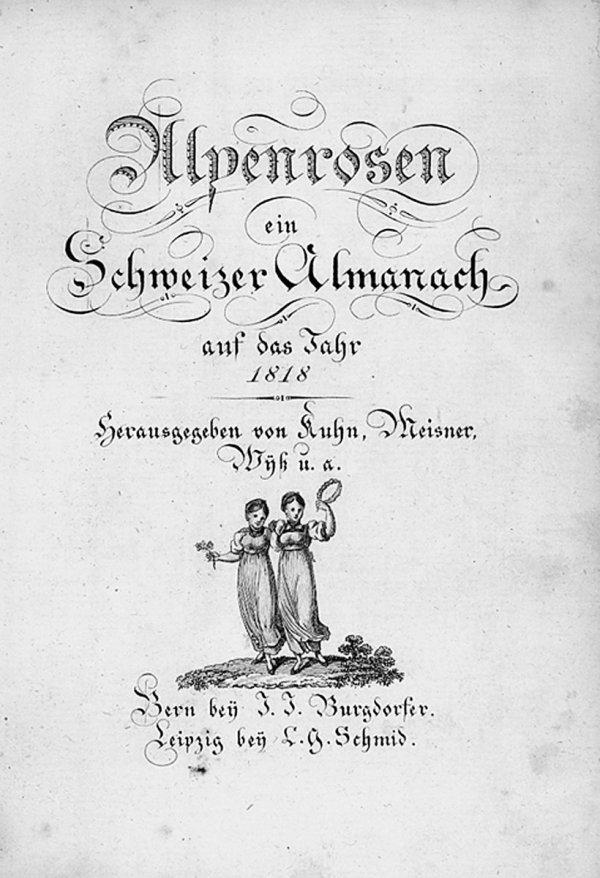 1404: Alpenrosen : ein Schweizer-Almanach + Beigabe
