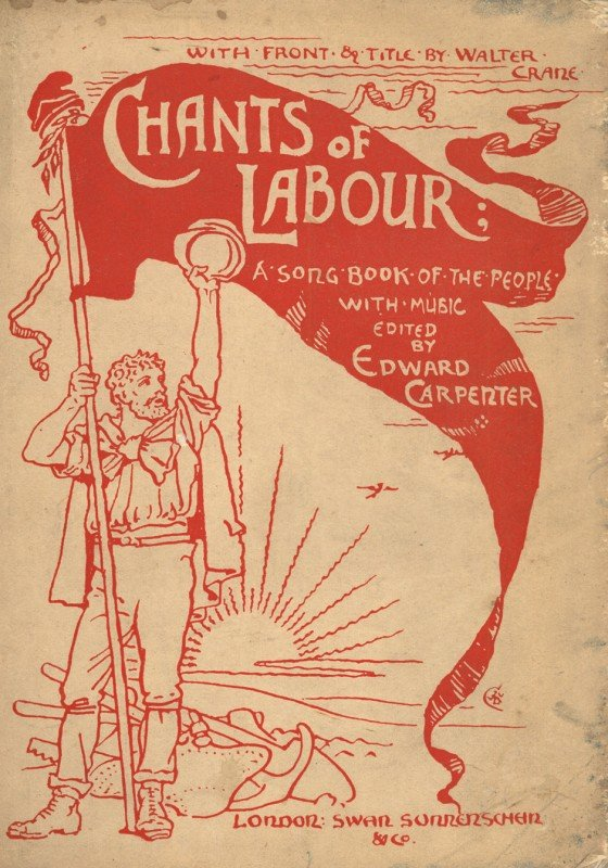 1513: Carpenter, Edward: Chants of Labour + Beigabe