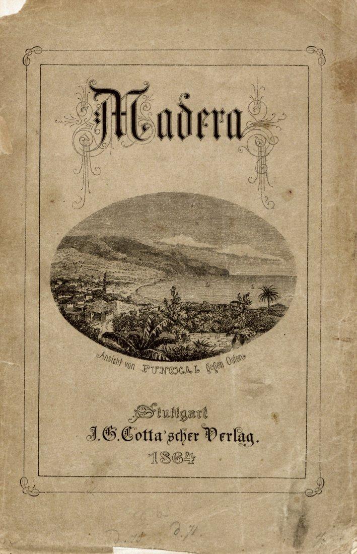 440: Schultze, Rudolf: Die Insel Madeira, 1864