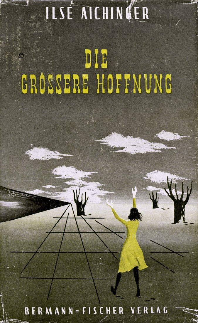 3002: Aichinger, Ilse: Die größere Hoffnung