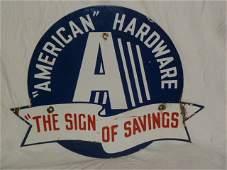 VINTAGE AMERICAN HARDWARE PORCELAIN SIGN