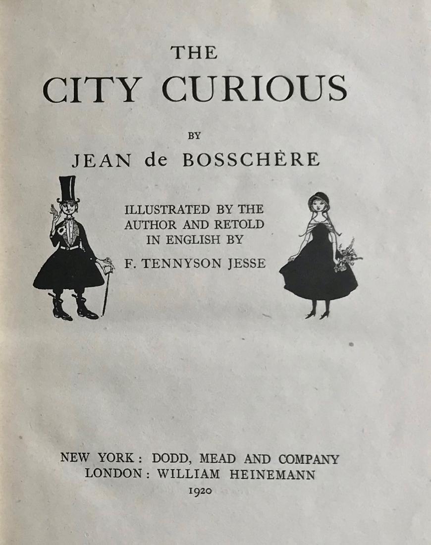 CITY CURIOUS, De Bosschere Jean, 1920 - 2