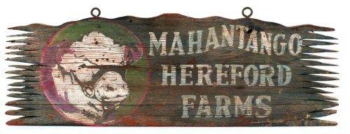 605: Pennsylvania painted trade sign for Mahantongo He