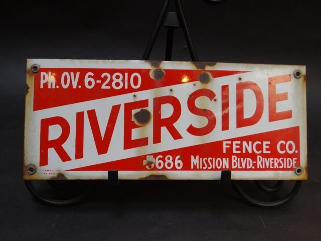 Riverside Fence Company Porcelain and Enamel Sign AP322