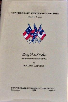 Limited Ed Hc Civil War Bio W/ Dj. Leroy Pope Walker