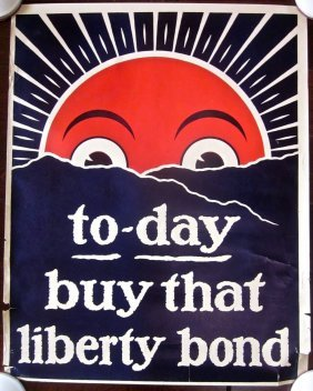To-day Buy That Liberty Bond 1918 Wwi Poster - Sunrise