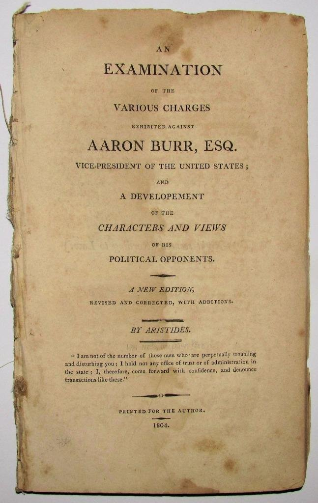 1804 An Examination of Charges Against Aaron Burr VP