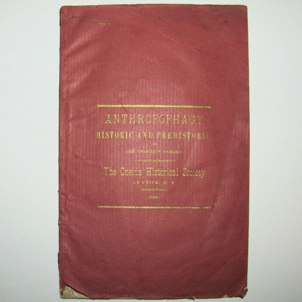 1886 Anthropophagy, Charles Darling Oneida Historical
