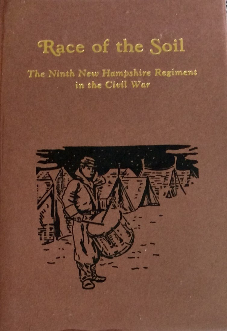 Civil War Regimental HC in DJ: Race of the Soil: 9th NH