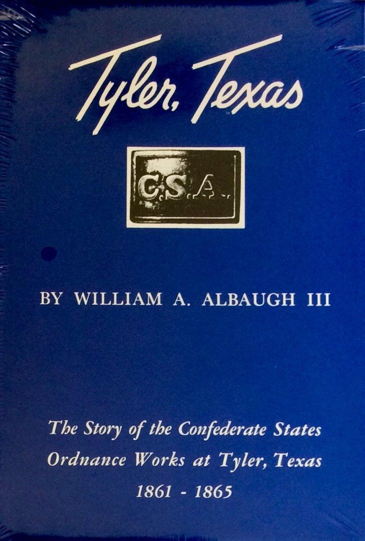 Civil War HC in DJ: Tyler Texas, CSA Ordnance 1861-65