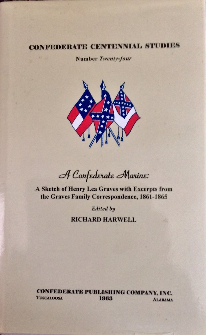 Limited Ed HC CW History in DJ. A Confederate Marine