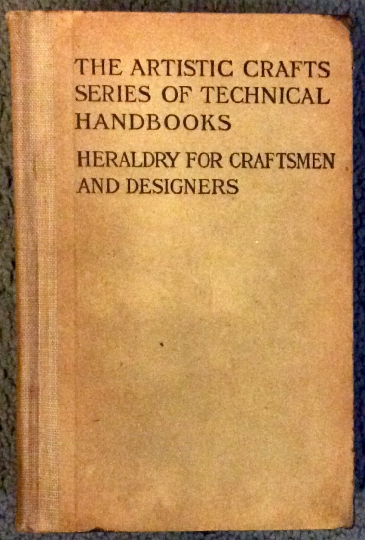 ANTIQUE Heavily Illustrated HC On Heraldry & Design