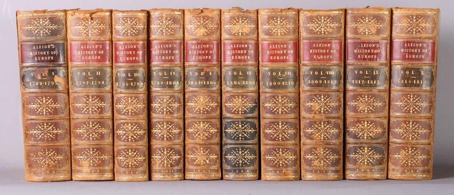 669: ARCHIBALD ALISON'S HISTORY OF EUROPE TEN VOLUMES
