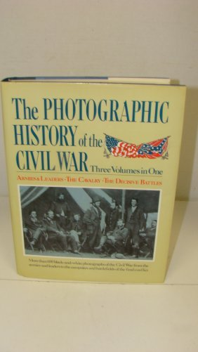 1983 The Photographic History Of The Civil War Boo